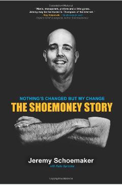 The ShoeMoney Story