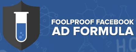 Foolproof FB Ad Formula